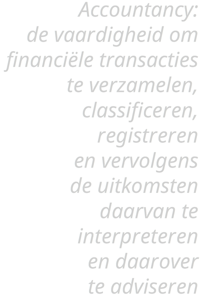 Accountancy: de vaardigheid om..